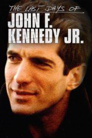 The Last Days of JFK Jr.