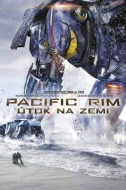 Pacific Rim – Útok na Zemi