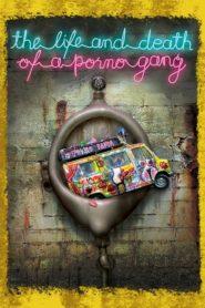 Život i smrt porno bande