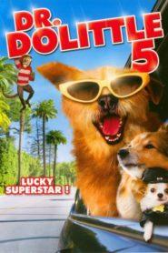 Dr. Dolittle 5: Lucky jede do Hollywoodu