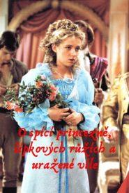 O spící princezně, šípkových růžích a uražené víle