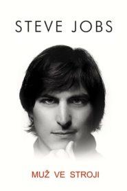 Steve Jobs: Muž ve stroji