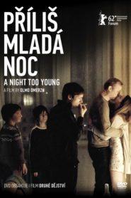 Příliš mladá noc